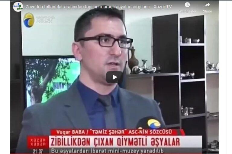 Xəzər TV: Tullantılar arasından tapılan maraqlı əşyalar sərgilənir