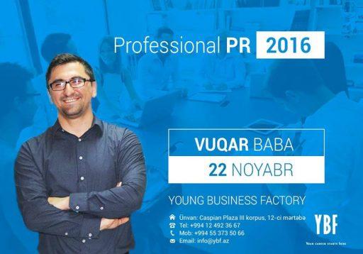 """YBF Vüqar Baba ilə """"Professional PR"""" kursuna başlayır"""